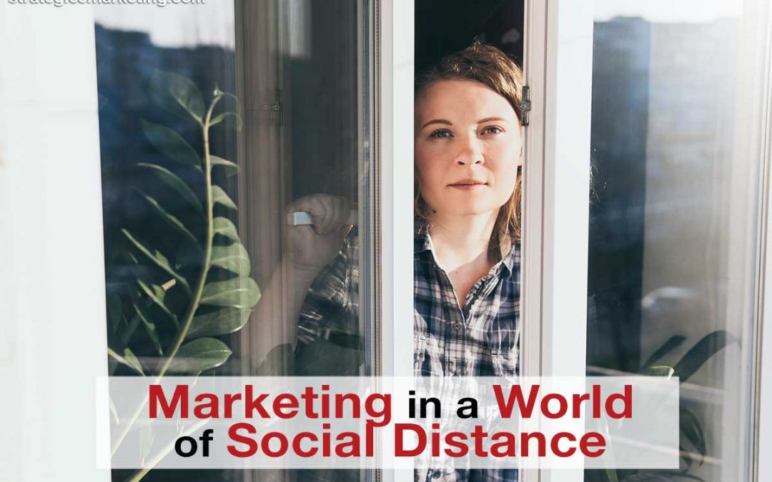Marketing in a World of Social Distance