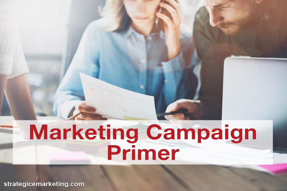 Marketing Campaign Primer